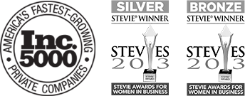 Inc. 5000 - America's Fastest-Growing Private Companies. Silver Stevie® Winner 2013. Bronze Stevie® Winner 2013.