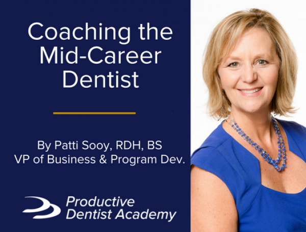 Business Coaching for the Mid-Career Dentist