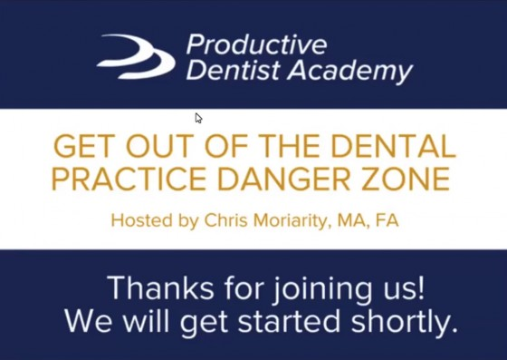 Getting Out of the Dental Practice Danger Zone: Part 1