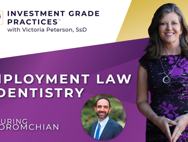 Episode 13 – Employment Law & Dentistry with Ali Oromchian