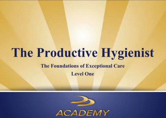 Productive Hygiene Part 1 - The Foundations of Exceptional Care