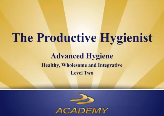 Productive Hygiene Part 2 - Advanced Hygiene: Healthy, Wholesome, and Integrative